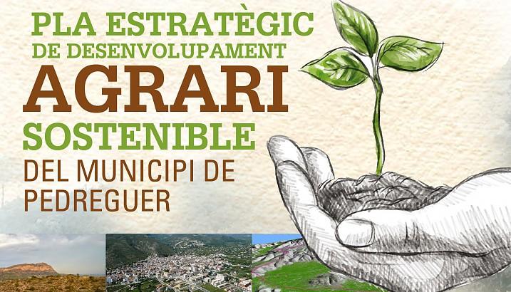 Obert el termini de propostes per a l'elaboració del Pla de Desenvolupament Agrari Sostenible